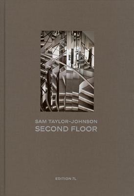 Sam Taylor-Johnson: Second Floor - Taylor-Johnson, Sam (Photographer)