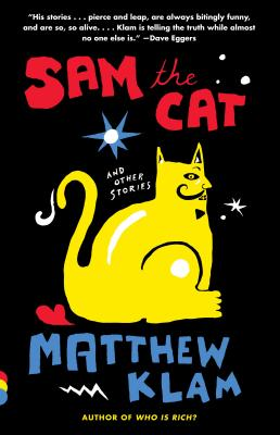 Sam the Cat: And Other Stories - Klam, Matthew