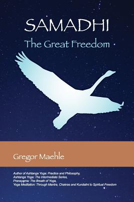 Samadhi the Great Freedom - Maehle, Gregor