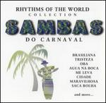 Sambas Do Carnaval: Rhythms of the World Collection
