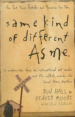 Same Kind of Different as Me - Hall, Ron