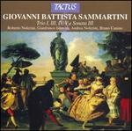 Sammartini: Trio Nos. 1, 3, 4 & 5; Sonata No. 3