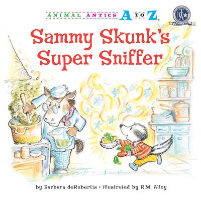 Sammy Skunk's Super Sniffer - deRubertis, Barbara
