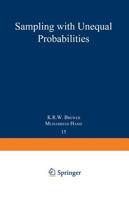 Sampling with Unequal Probabilities - Brewer, K R W, and Hanif, M