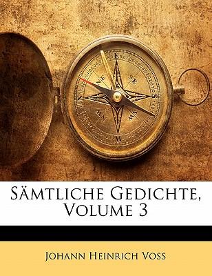 Samtliche Gedichte, Dritter Band - Voss, Johann Heinrich