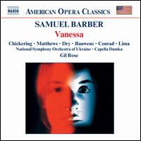 Samuel Barber: Vanessa - Andrea Matthews (vocals); Ellen Chickering (vocals); Marion Dry (vocals); Philip Lima (vocals); Ray Bauwens (vocals);...