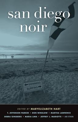 San Diego Noir - Hart, Maryelizabeth (Editor)