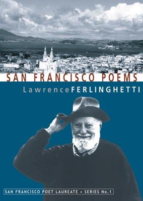 San Francisco Poems - Ferlinghetti, Lawrence