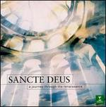 Sancte Deus: A Journey Through the Renaissance