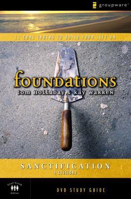 Sanctification - Holladay, Tom, and Warren, Kay, Professor