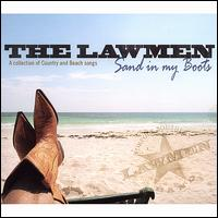Sand in My Boots - The Lawmen