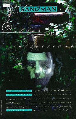 Sandman, The: Fables & Reflections - Book VI - Gaiman, Neil, and Kahan, Bob (Editor), and McKean, Dave (Illustrator)