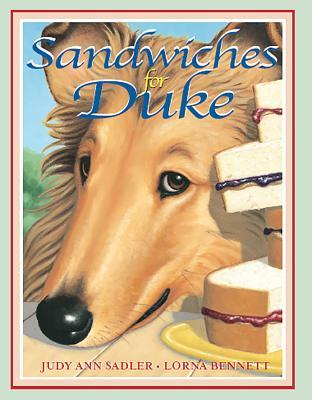 Sandwiches for Duke - Sadler, Judy Ann