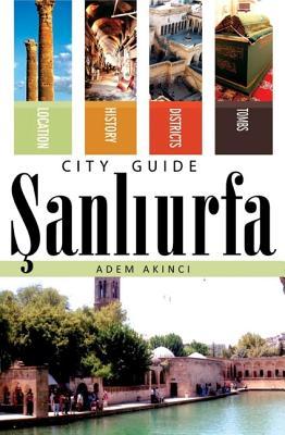 Sanliurfa City Guide - Akinci, Adem
