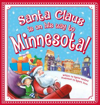 Santa Claus Is on His Way to Minnesota! - Smallman, Steve, and Jacobs, Lily, and Ashford, Rachel