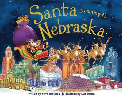 Santa Is Coming to Nebraska - Smallman, Steve