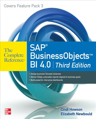 SAP BusinessObjects BI 4.0 - Howson, Cindi, and Newbould, Elizabeth