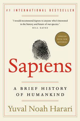Sapiens: A Brief History of Humankind - Harari, Yuval Noah, Dr.