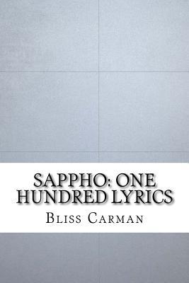 Sappho: One Hundred Lyrics - Carman, Bliss