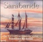 Sarabande: Bach's Soothing Music for Guitar