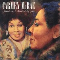 Sarah: Dedicated to You - Carmen McRae