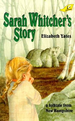 Sarah Whitcher's Story - Yates, Elizabeth