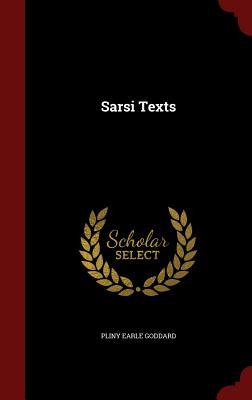 Sarsi Texts - Goddard, Pliny Earle