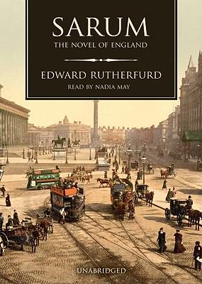 Sarum: The Novel of England - Rutherfurd, Edward, and McCaddon, Wanda (Read by)