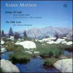 Sasha Matson: Range of Light; The Fifth Lake