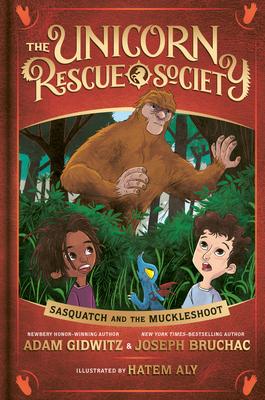 Sasquatch and the Muckleshoot - Gidwitz, Adam, and Bruchac, Joseph