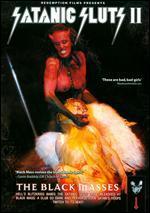 Satanic Sluts II: The Black Masses