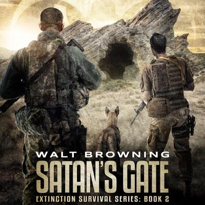 Satan's Gate - Browning, Walt, and Pinchot, Bronson (Read by)