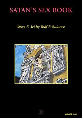 Satan's Sex Book - Rolf, and Balance, and Last, First