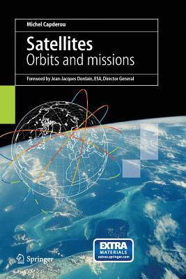 Satellites: Orbits and Missions - Lyle, S (Translated by)