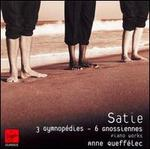 Satie: 3 Gymnopédies; 6 Gnossiennes