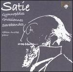 Satie: Gymnopédies; Gnossíennes; Sarabandes