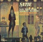 Satie: Parade; Relâche; Mercure