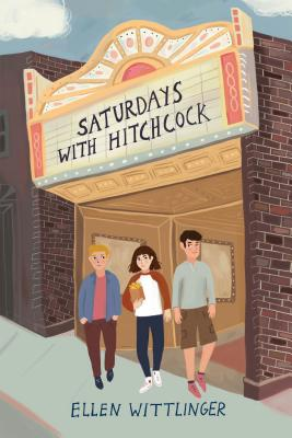 Saturdays with Hitchcock - Wittlinger, Ellen