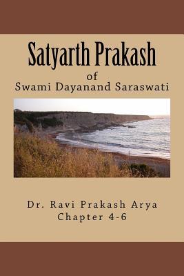 Satyarth Prakash Vol.2: A True Face of Hinduism & an Agenda for Reformation of World Religions - Saraswati, Swami Dayanand, and Arya, Dr Ravi Prakash