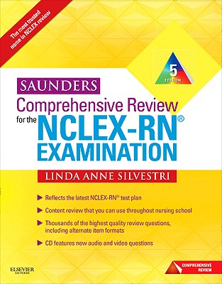 Saunders Comprehensive Review for the NCLEX-RN? Examination - Silvestri, Linda Anne, PhD, RN