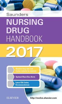 Saunders Nursing Drug Handbook - Kizior, Robert J, Bs, Rph, and Hodgson, Barbara B, RN, Ocn