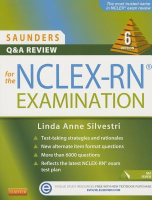 Saunders Q & A Review for the NCLEX-RN? Examination - Silvestri, Linda Anne