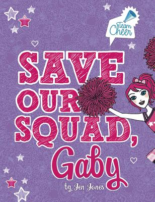 Save Our Squad, Gaby - Jones, Jen