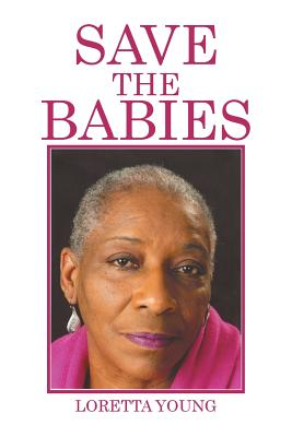 Save the Babies - Young, Loretta