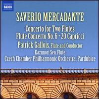 Saverio Mercadante: Concerto for Two Flutes; Flute Concerto No. 6; 20 Capricci - Kazunori Seo (flute); Mariateresa Dellaborra (critical edition); Patrick Gallois (flute); Patrick Gallois (candenza);...
