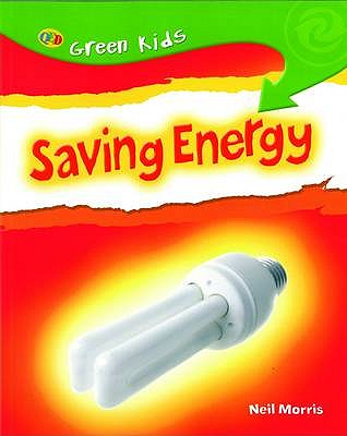 Saving Energy - Morris, Neil