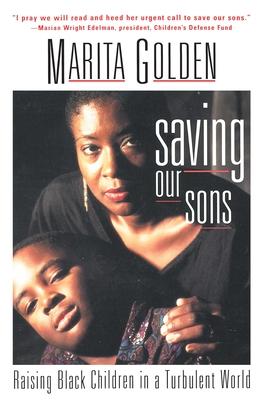 Saving Our Sons - Golden, Marita