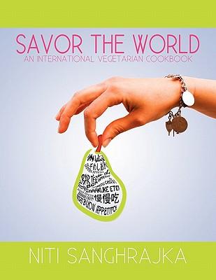 Savor the World - Sanghrajka, Niti