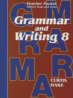 Saxon Grammar & Writing Grade 8 Teacher Packet - /Curtis, Hake