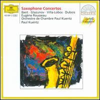 Saxophone Concertos - Eugene Rousseau (sax); Eugene Rousseau (sax); Paul Kuentz Chamber Orchestra; Paul Kuentz (conductor)
